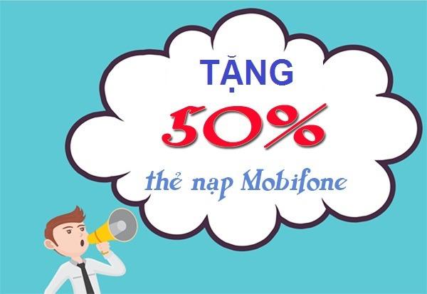Mobifone khuyến mãi 50% giá trị của thẻ nạp