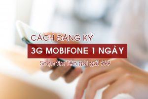 Cách đăng ký gói cước 3G Mobifone 1 ngày