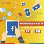 Đăng ký gói cước Facebook Data Plus Mobifone thả ga lướt Facebook miễn phí