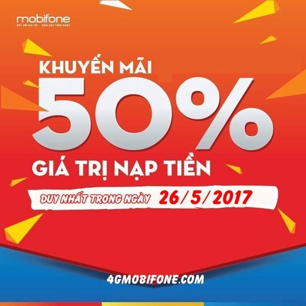 Mobifone khuyến mãi ngày 26/5/2017 tặng 50% giá trị thẻ nạp
