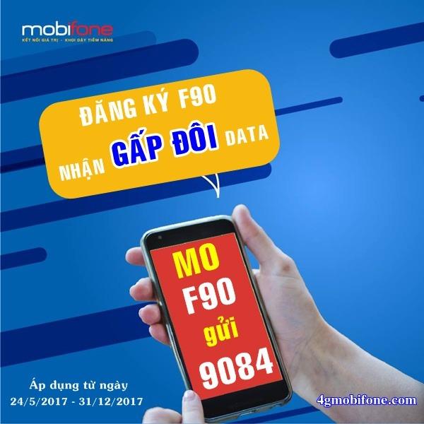 Khuyến mãi Đăng ký F90 Mobifone nhận gấp đôi Data