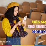 Hướng dẫn hòa mạng Sim sinh viên Mobifone nhận nhiều ưu đãi hấp dẫn