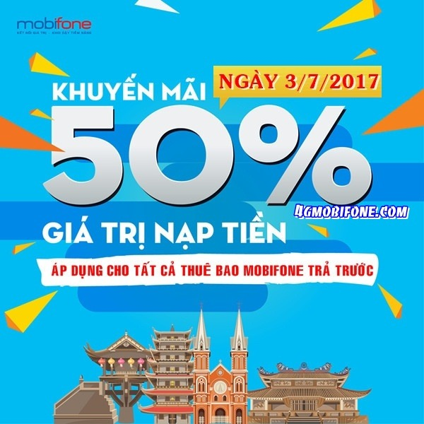 mobifone khuyến mãi ngày 3/7 tặng 50% giá trị thẻ nạp toàn quốc