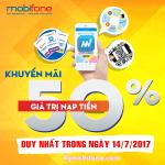 Mobifone khuyến mãi ngày 14/7/2017 tặng 50% thẻ nạp