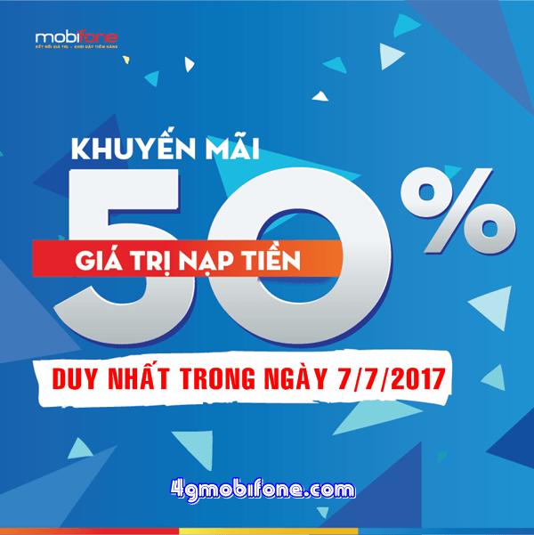 Mobifone khuyến mãi ngày 7/7/2017 tặng 50% giá tị thẻ nạp