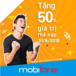 HOT! Mobifone khuyến mãi 50% giá trị thẻ nạp ngày 31/8/2018