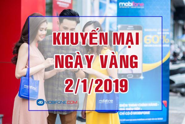 Mobifone khuyến mãi Ngày Vàng 2/1/2019