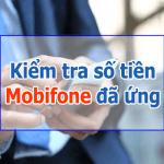 Kiểm tra số tiền ứng Mobifone