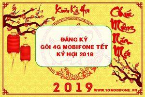 Tết Kỷ Hợi 2019 nên đăng ký gói cước 3G/4G Mobifone nào để sử dụng?