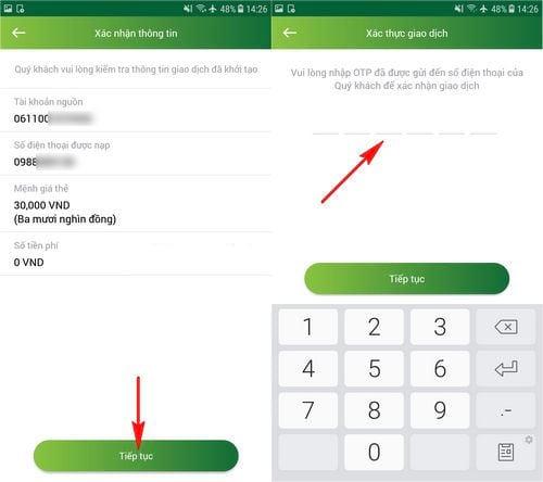 – Bước 4: Tiếp theo xác nhận lại việc nạp tiền điện thoại từ VietcomBank rồi nhập mã OTP được gửi về điện thoại của bạn sau đó.