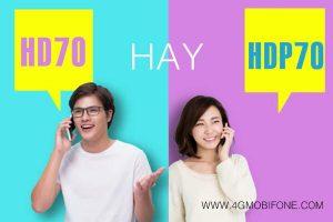 Nên đăng ký gói cước HD70 hãy HDP70 Mobifone