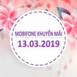 Mobifone khuyến mãi ngày 13/3/2019 tặng 20% thẻ nạp