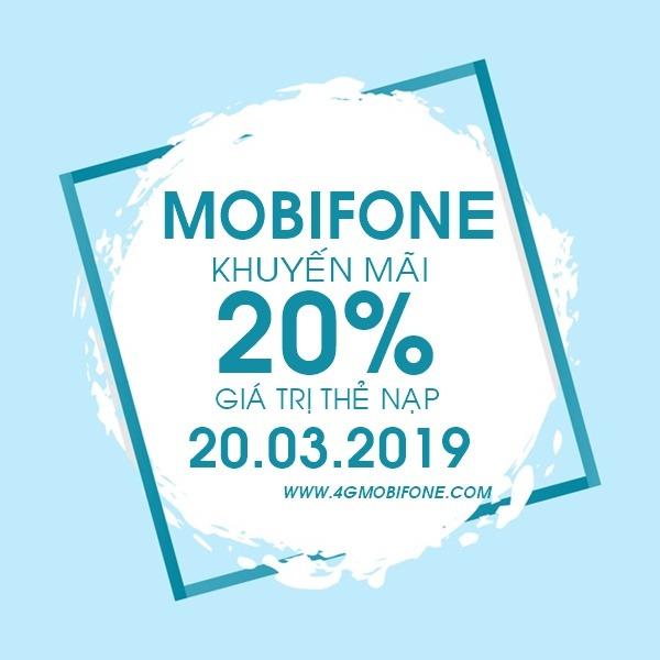 mobifone khuyến mãi ngày 20/3/2019 tặng 20% giá trị thẻ nạp