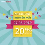 Mobifone khuyến mãi ngày 27/3/2019 tặng 20% thẻ nạp