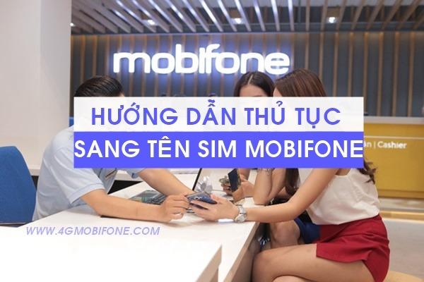 Thủ tục sang tên Sim Mobifone cần nắm