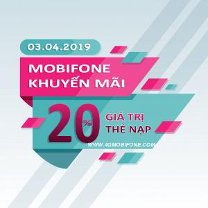 Mobifone khuyến mãi tặng 20% giá trị thẻ nạp Ngày Vàng 3/4/2019