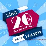 Mobifone khuyến mãi ngày 17/4/2019 tặng 20% thẻ nạp