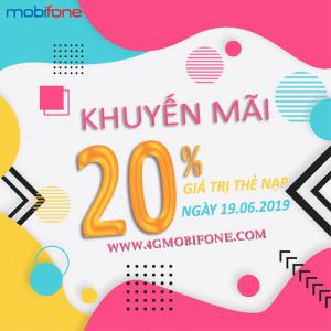 Khuyến mãi Mobifone 19/6/2019 tặng 20% thẻ nạp toàn quốc