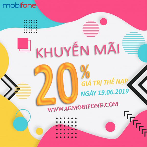Mobifone khuyến mãi ngày 19/6/2019 tặng 20% thẻ nạp