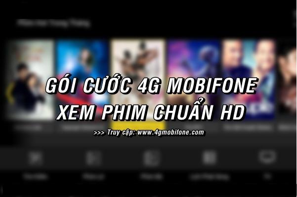 Gói cước 4G Mobifone xem phim giá rẻ