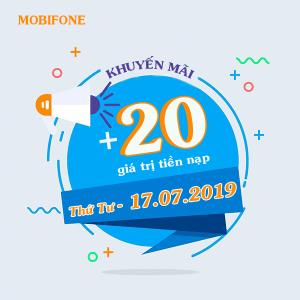 Chương trình Mobifone khuyến mãi 17/7/2019 tặng 20% giá trị thẻ nạp