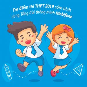 Tra cứu điểm thi THPT 2019 qua tổng đài Mobifone
