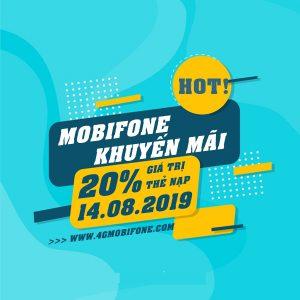 Mobifone khuyến mãi ngày 14/8/2019 ưu đãi 20% giá trị thẻ nạp