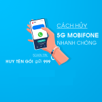 Cách hủy gói cước 5G Mobifone