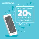 Chương trình Mobifone khuyến mãi ngày 18/12/2019 tặng 20% thẻ nạp